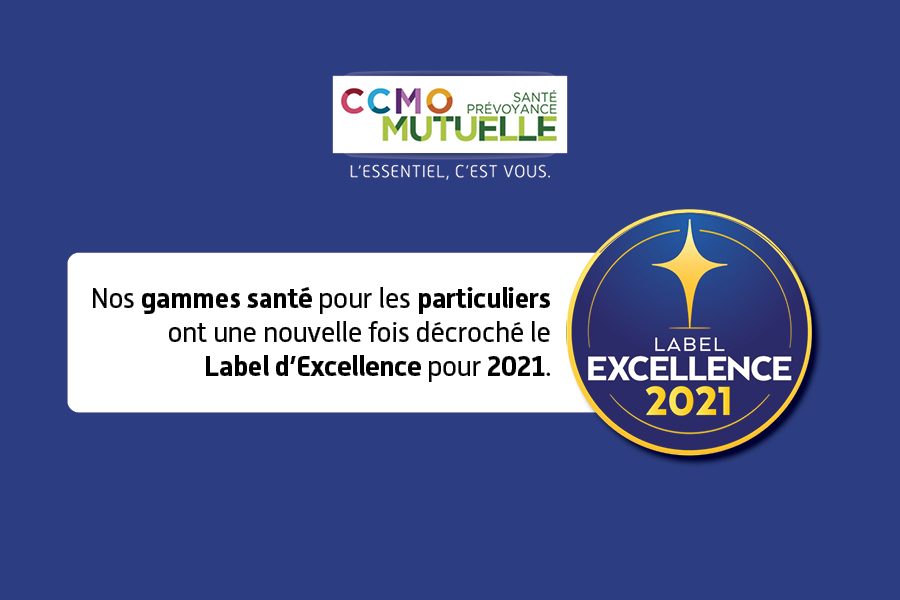 CCMO Mutuelle - Label Excellence 2021